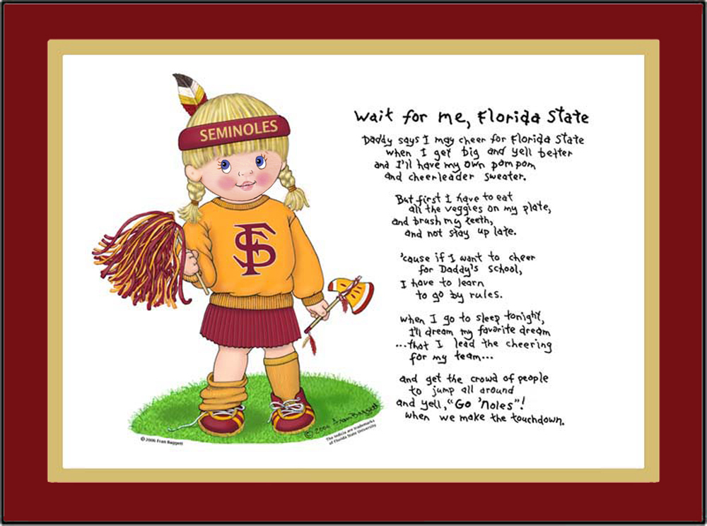 Florida State toddler cheerleader standing in the grass wearing a headband with feather, fleece shirt with school logo, pleated skirt. She is holding a pom pom in one hand and a toy tomahawk in the other. The Wait for Me, Florida State poem is to the right of the graphic.