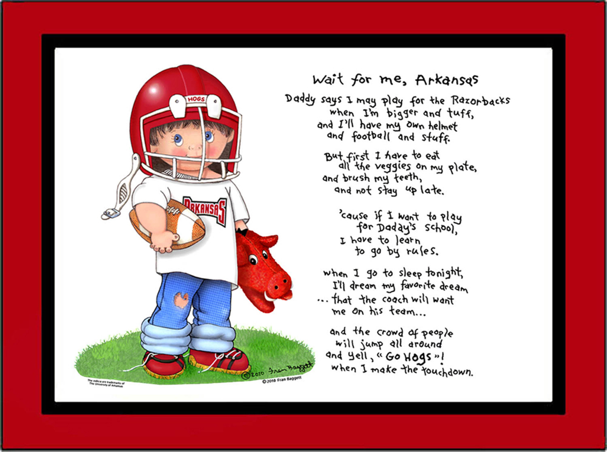Arkansas toddler football player standing in the grass wearing a Arkansas tee shirt, jeans, sneakers and helmet. He is holding a football under one arm and his puppy bulldog is by his side. The Wait for Me, Arkansas poem is printed to the right of the graphic.